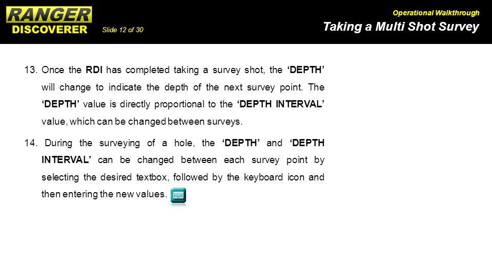 Slide 12 of 30 Taking a Multi Shot Survey Operational Walkthrough 13.