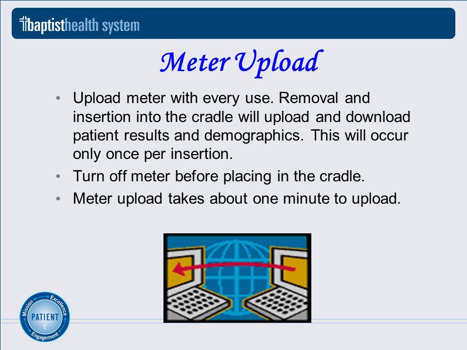 Meter Upload Upload meter with every use.
