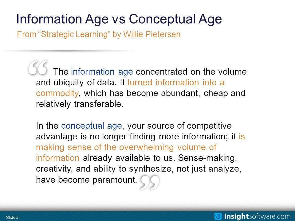 Slide 4 Information Age vs.