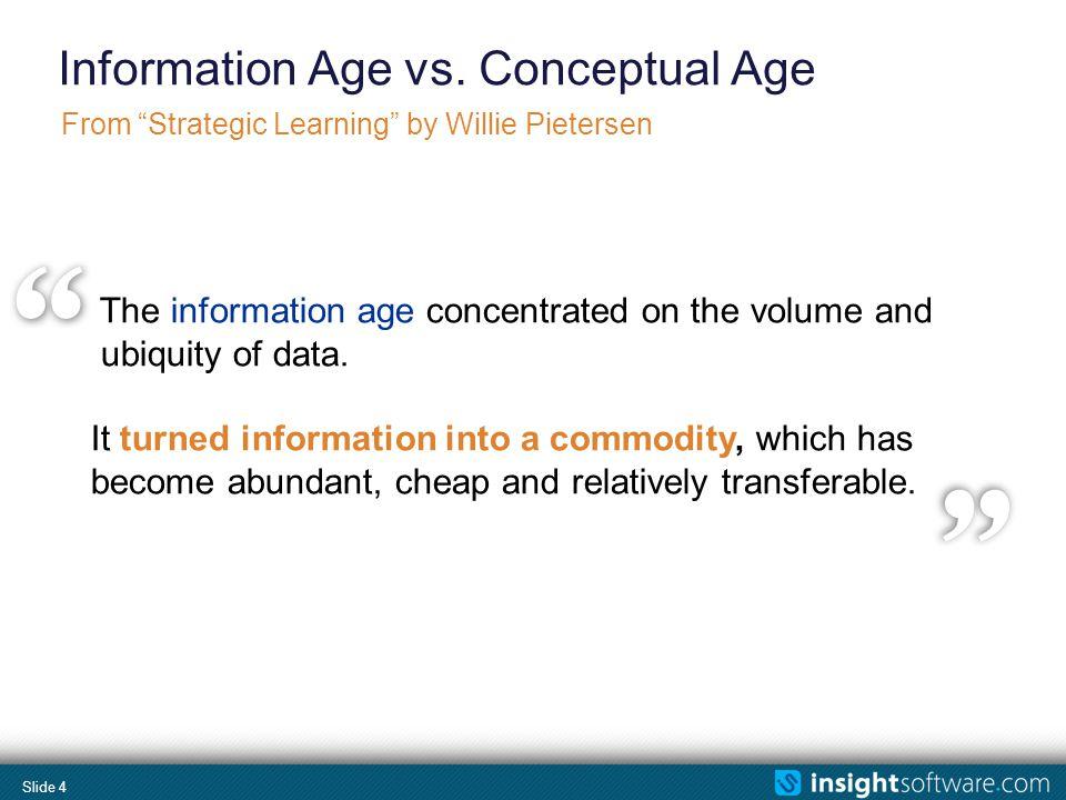 Slide 5 Information Age vs.