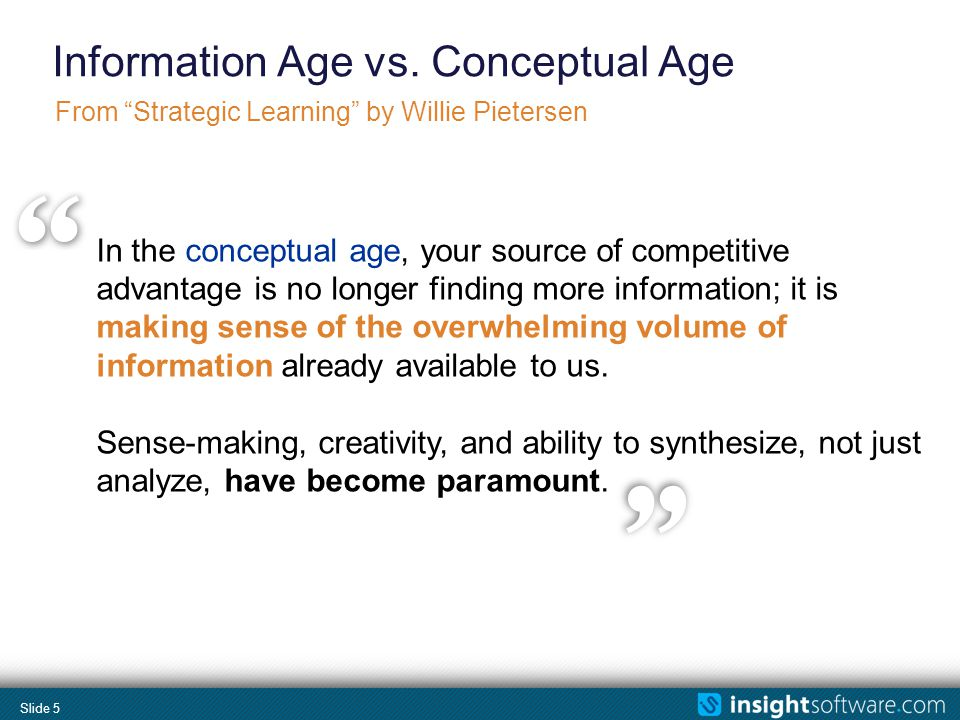 Slide 5 Information Age vs.