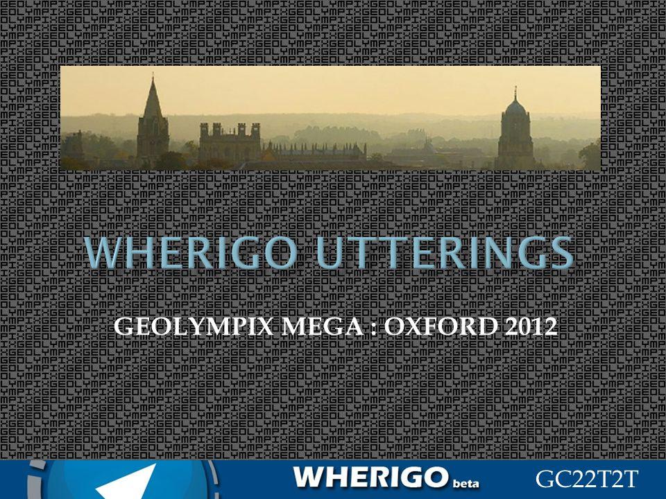 GC22T2T GEOLYMPIX MEGA : OXFORD 2012