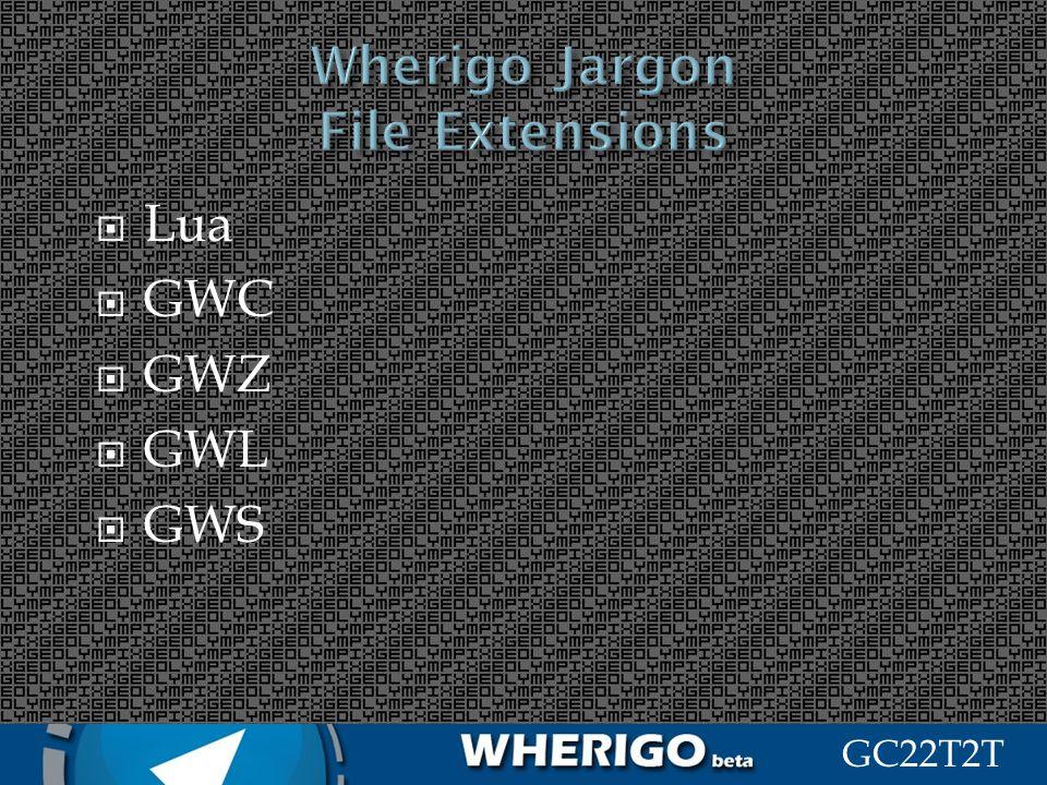 GC22T2T Lua GWC GWZ GWL GWS