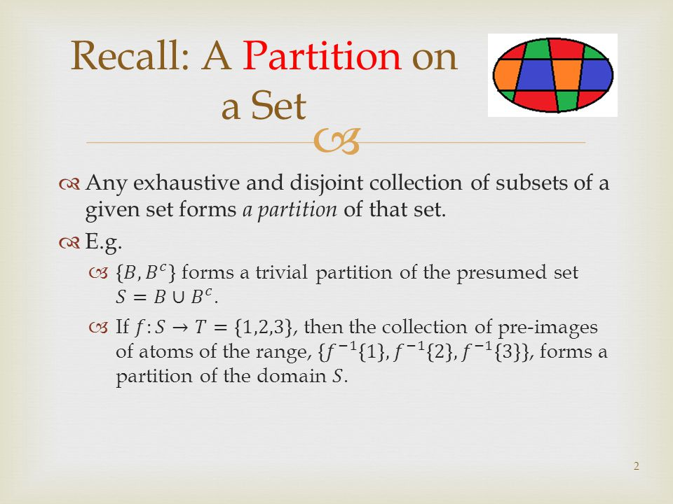 Recall: A Partition on a Set 2