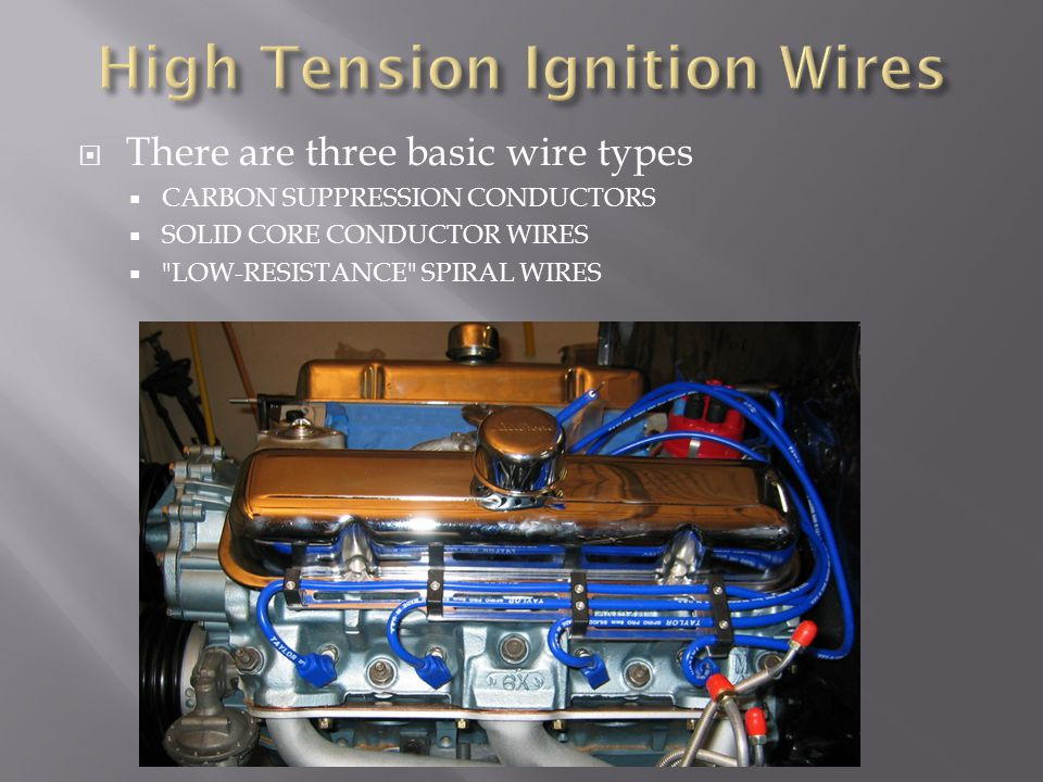 There are three basic wire types CARBON SUPPRESSION CONDUCTORS SOLID CORE CONDUCTOR WIRES LOW-RESISTANCE SPIRAL WIRES