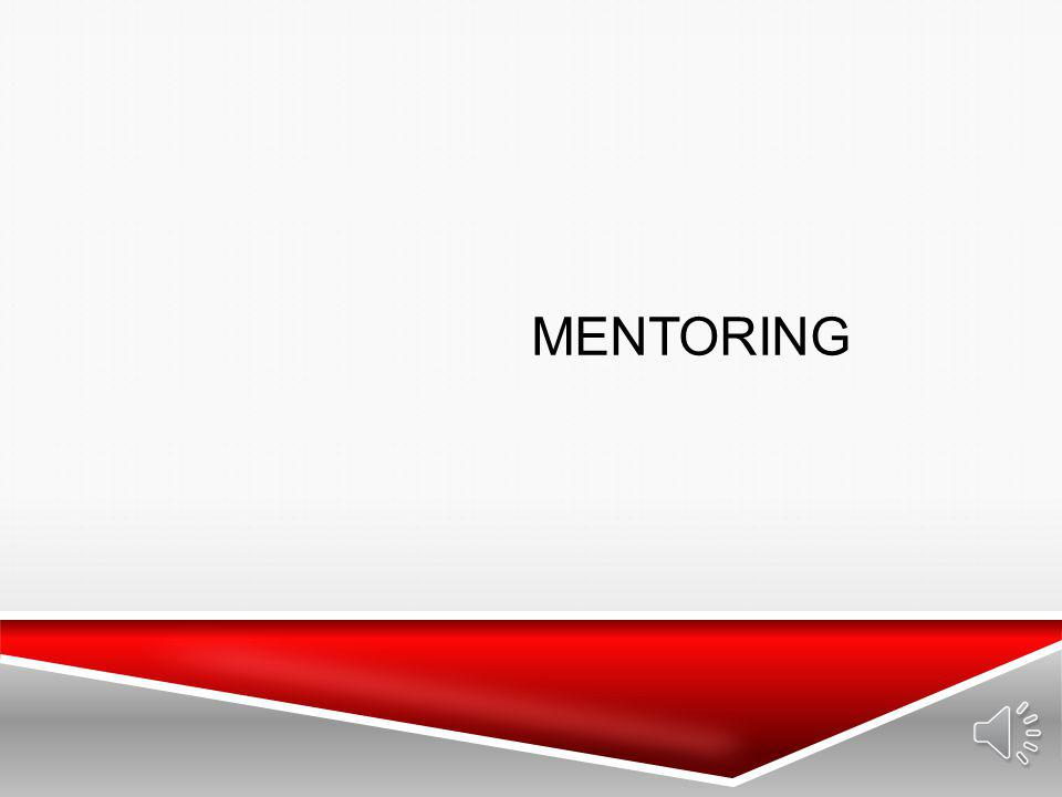 SUCCESSFUL MENTORING TIPS Develop and communicate clear goals and expectations at the beginning.