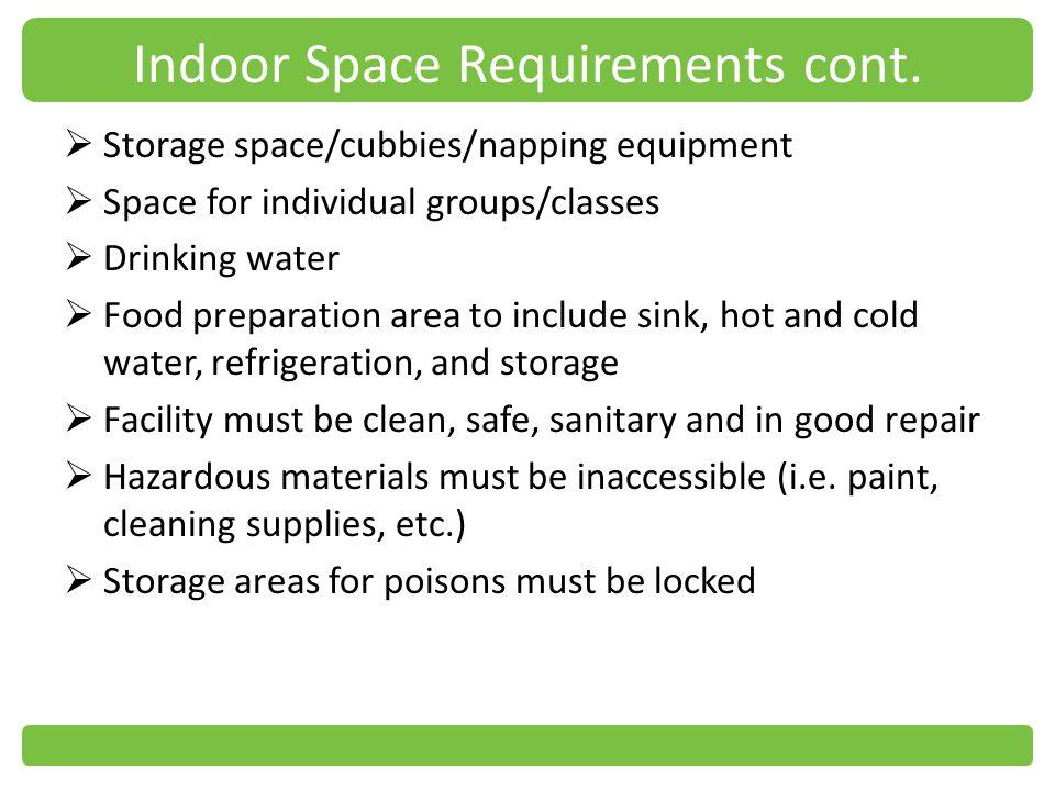 Indoor Space Requirements cont.
