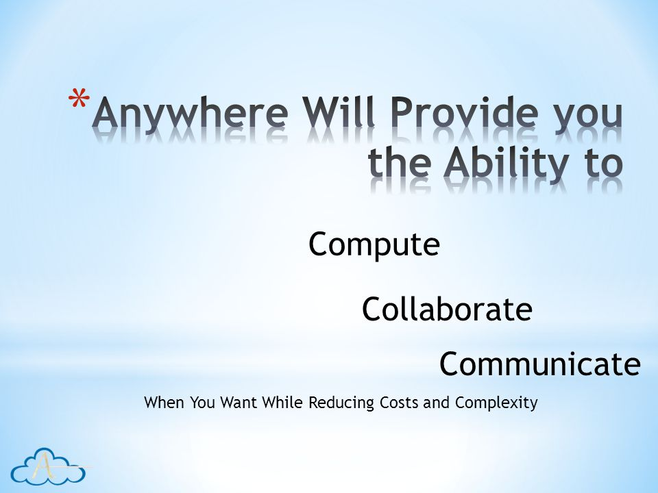 Compute Collaborate Communicate When You Want While Reducing Costs and Complexity