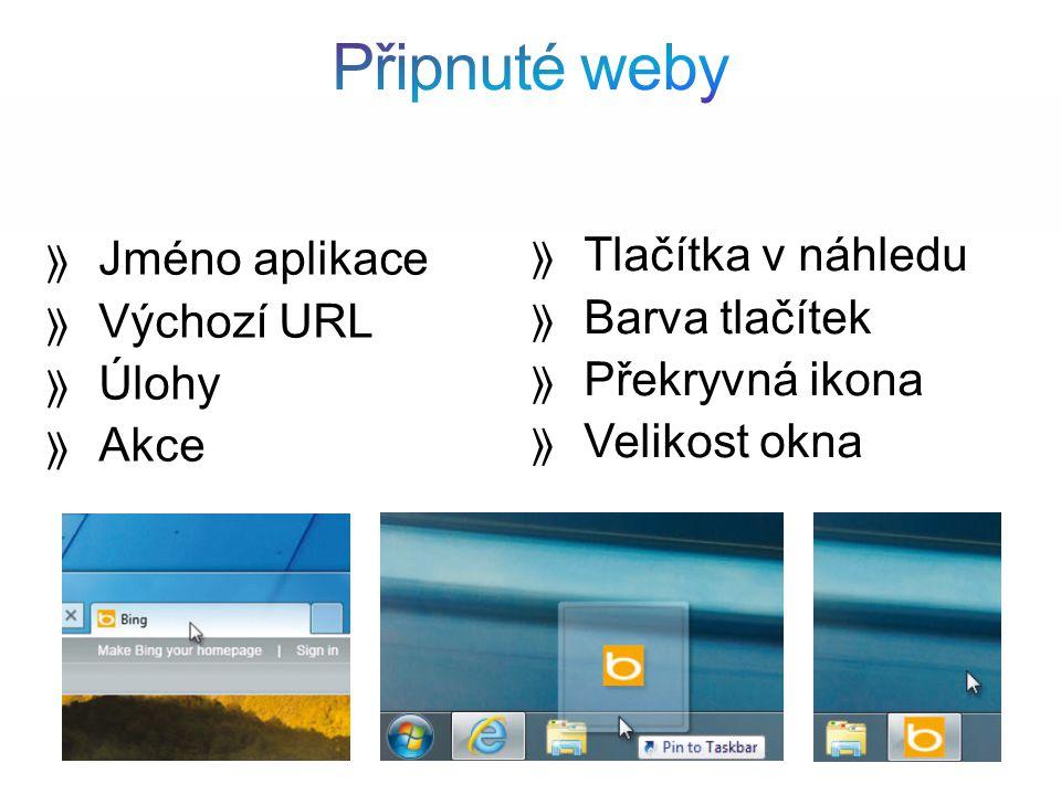 Jméno aplikace Výchozí URL Úlohy Akce Tlačítka v náhledu Barva tlačítek Překryvná ikona Velikost okna