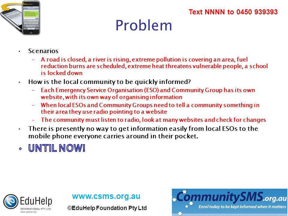 www.csms.org.au ©EduHelp Foundation Pty Ltd Text NNNN to 0450 939393 Problem