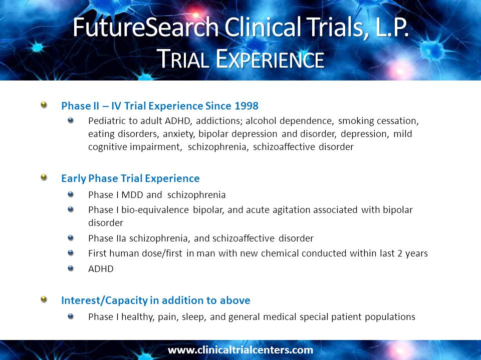 www.clinicaltrialcenters.com FutureSearch Clinical Trials, L.P.