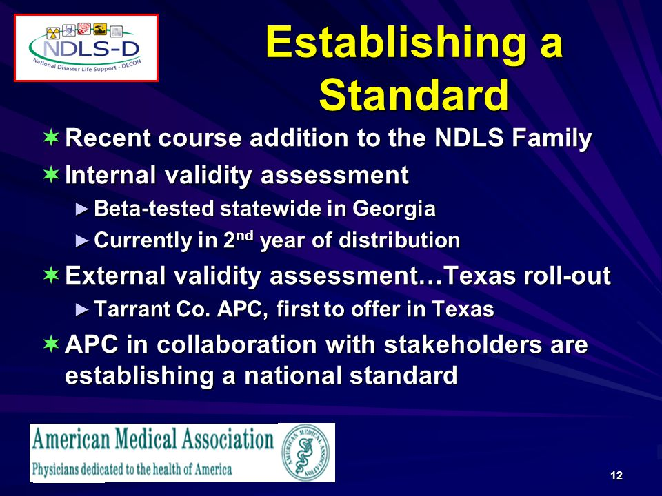 12 Establishing a Standard Recent course addition to the NDLS Family Recent course addition to the NDLS Family Internal validity assessment Internal validity assessment Beta-tested statewide in Georgia Beta-tested statewide in Georgia Currently in 2 nd year of distribution Currently in 2 nd year of distribution External validity assessment…Texas roll-out External validity assessment…Texas roll-out Tarrant Co.