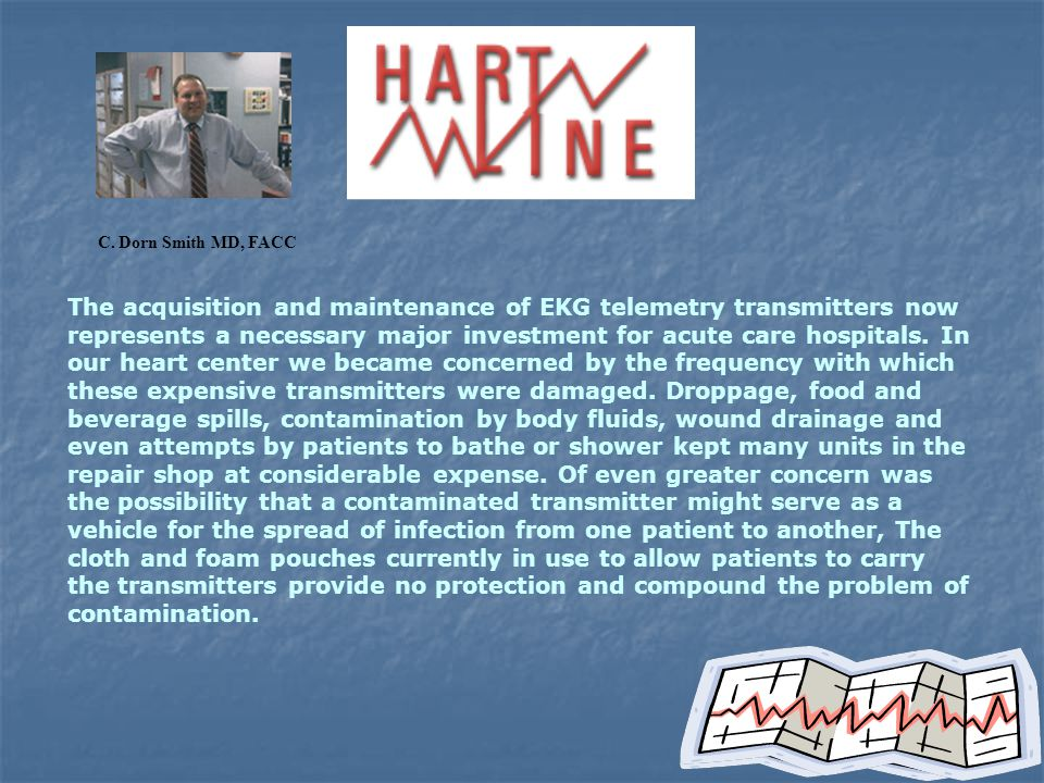 EKG telemetry provides unparalleled safety for countless critically ill and recovering patients.