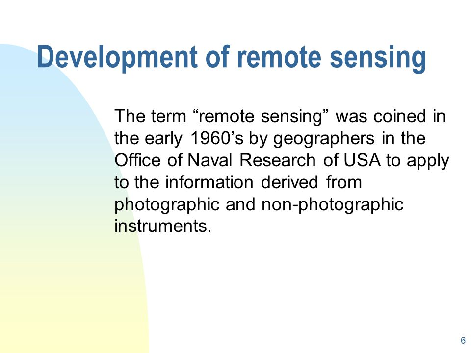 5 Remote sensing systems Reference data Pictorial Digital Visual Digital Sensing systems Data products Interpretation and analysis Information product