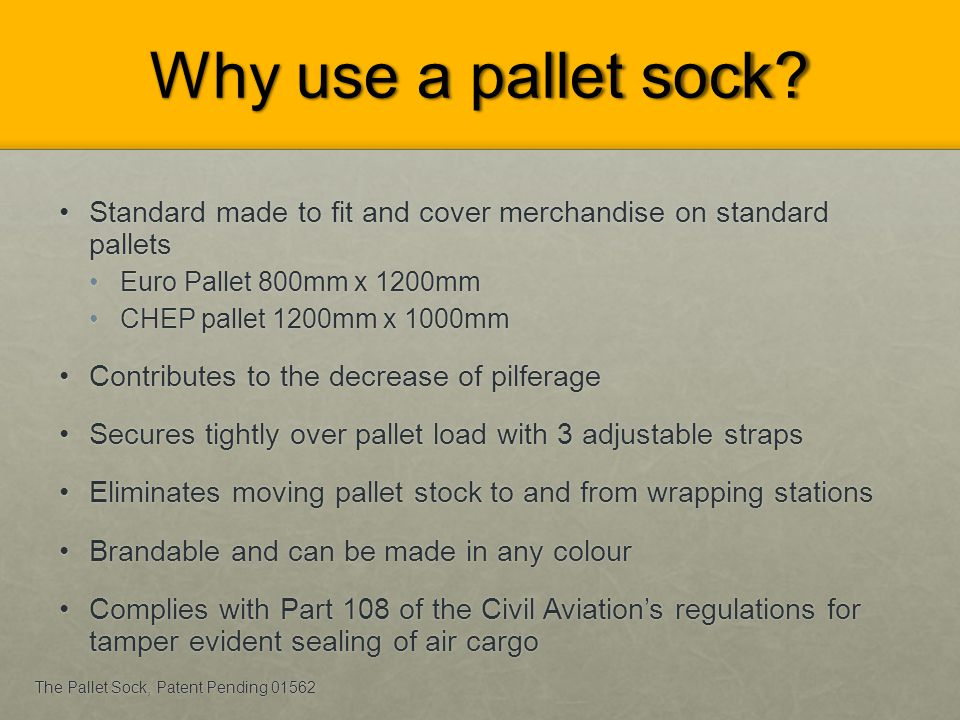 Pallet sock vs Shrink wrap Pallet sock is much tougher than shrink wrap Pallet sock is much tougher than shrink wrap Shrink wrap is a polymer plastic wrap which needs more than one layer to be effective to secure the cargo vs the pallet sock which is a polypropylene webbing Shrink wrap is a polymer plastic wrap which needs more than one layer to be effective to secure the cargo vs the pallet sock which is a polypropylene webbing The 51mm slider buckles are positioned across the height of the sock to secure the cargo for various pallet configurations / heights The 51mm slider buckles are positioned across the height of the sock to secure the cargo for various pallet configurations / heights 3,85m wire cable with 35cm shock cord.