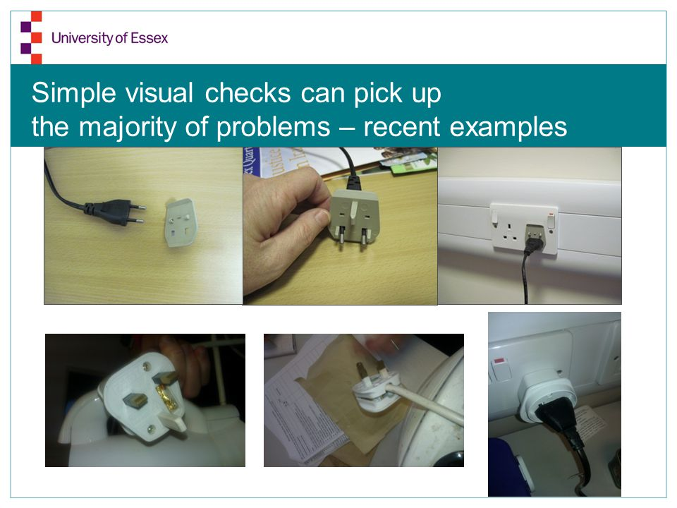 Simple visual checks can pick up the majority of problems – recent examples