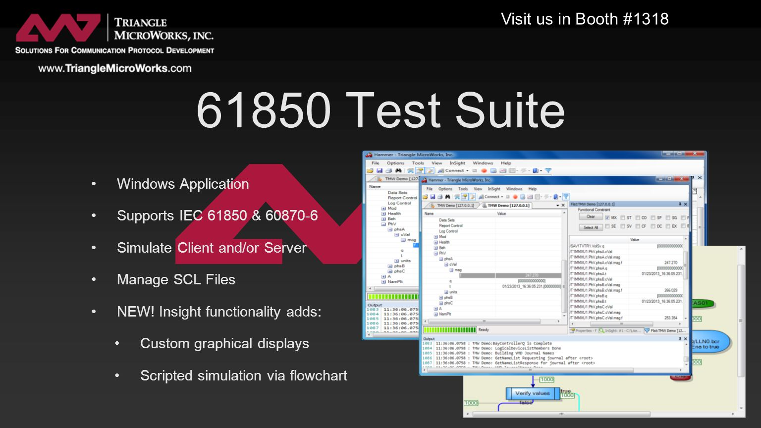 61850 Test Suite Windows Application Supports IEC 61850 & 60870-6 Simulate Client and/or Server Manage SCL Files NEW.