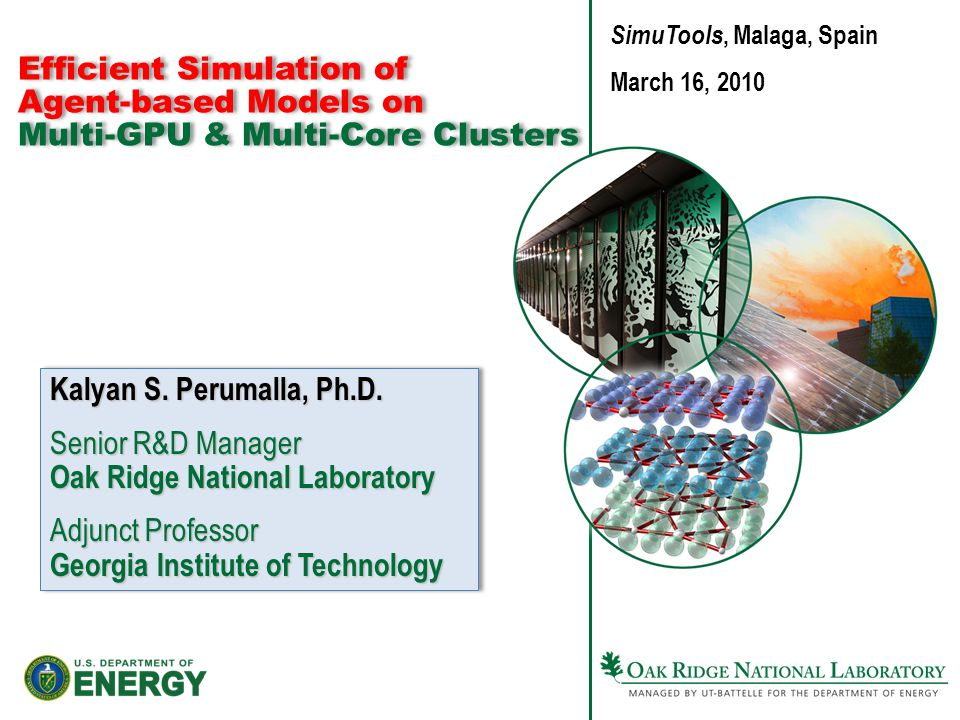 Efficient Simulation of Agent-based Models on Multi-GPU & Multi-Core Clusters Kalyan S.