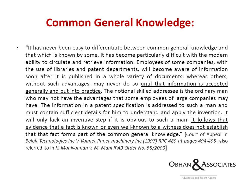 Common General Knowledge: It has never been easy to differentiate between common general knowledge and that which is known by some.