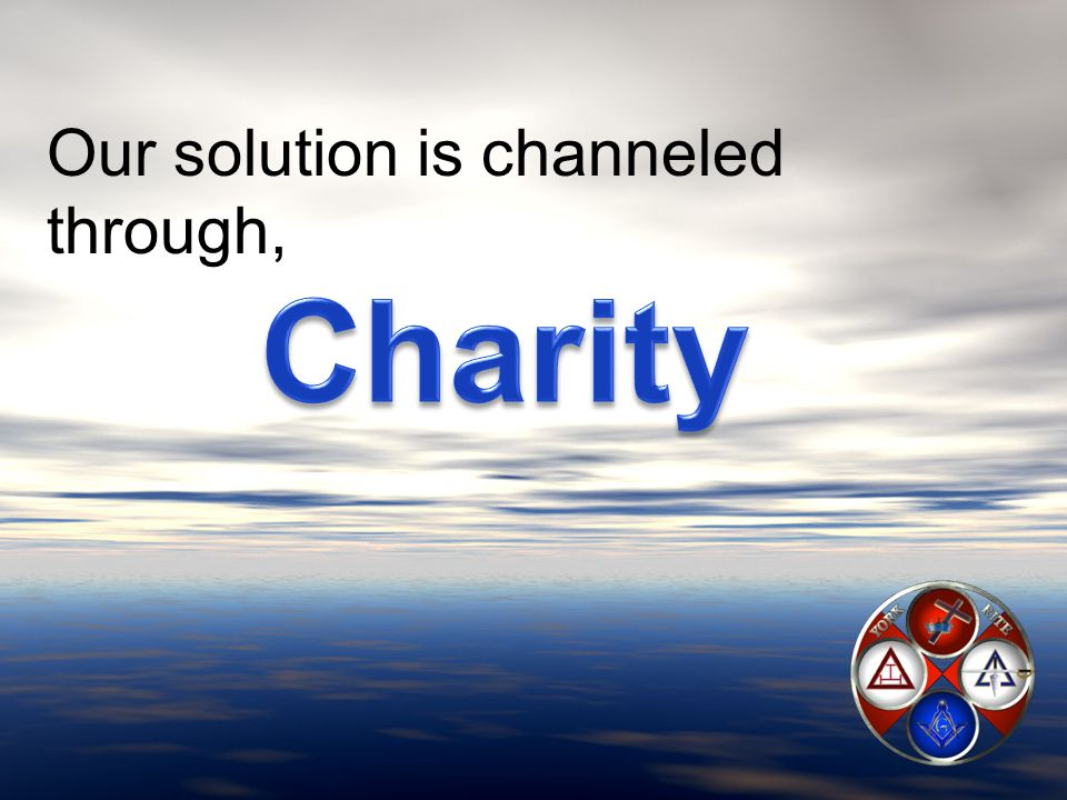 Our solution is channeled through,