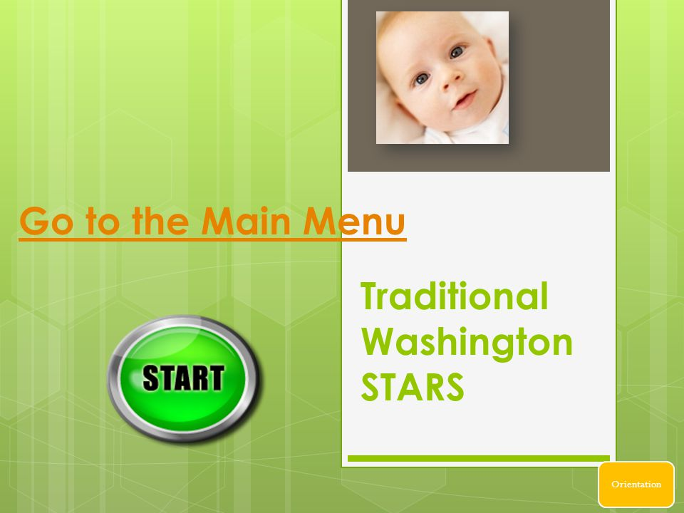 Traditional Washington STARS Go to the Main Menu