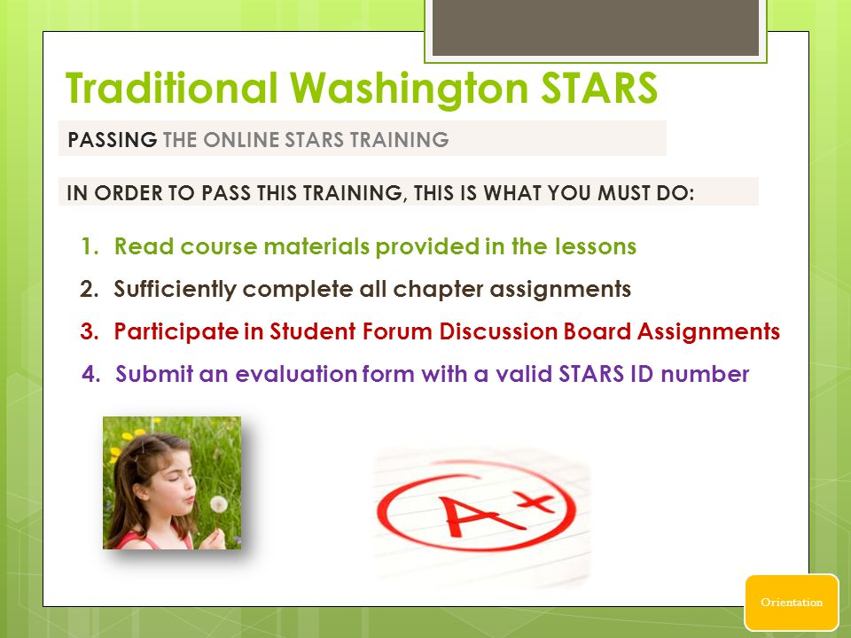 IN ORDER TO PASS THIS TRAINING, THIS IS WHAT YOU MUST DO: PASSING THE ONLINE STARS TRAINING 3.