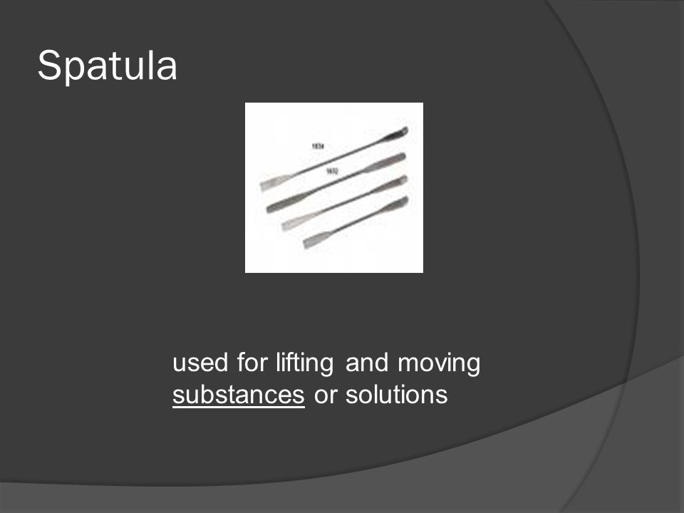 Spatula used for lifting and moving substances or solutions