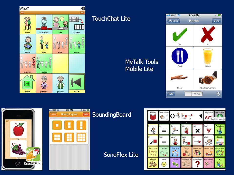 TouchChat Lite MyTalk Tools Mobile Lite SonoFlex Lite SoundingBoard
