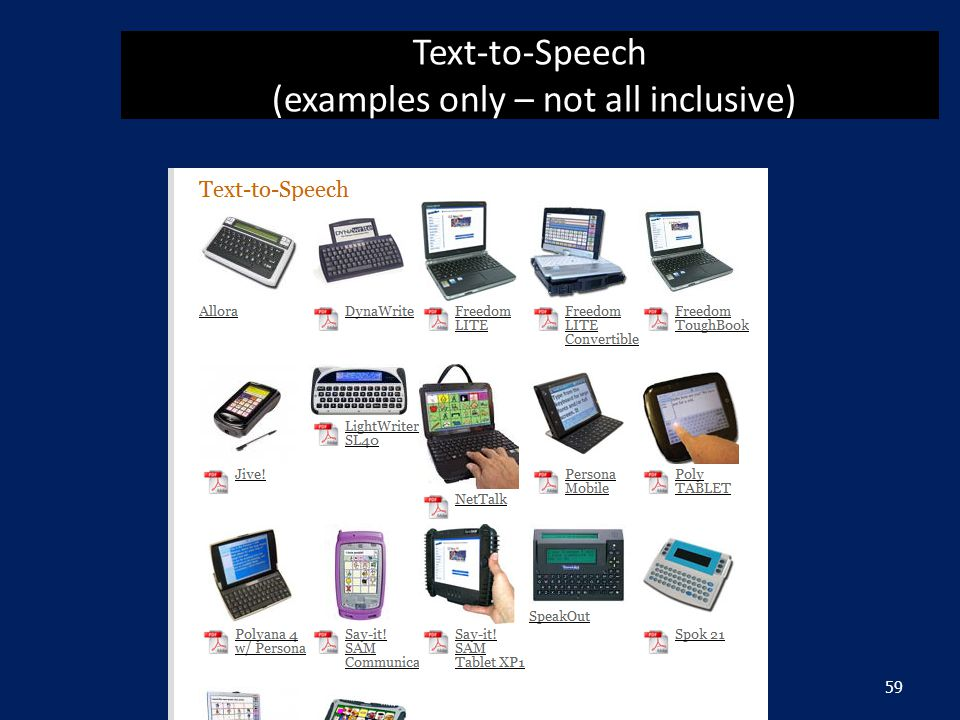 Text-to-Speech (examples only – not all inclusive) 59