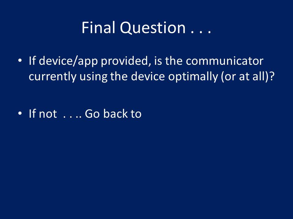 Final Question...
