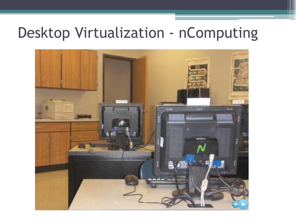 Desktop Virtualization - nComputing