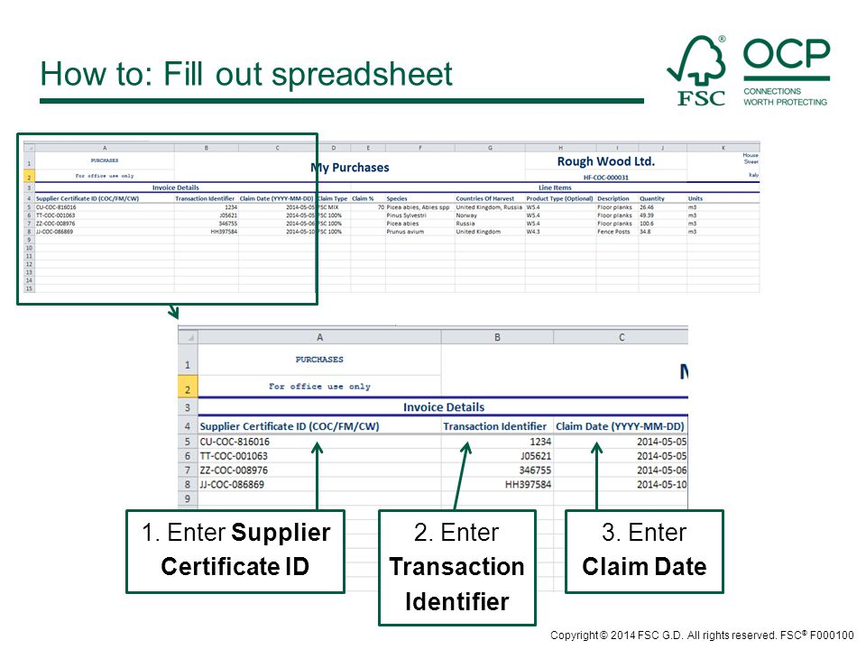How to: Fill out spreadsheet 1. Enter Supplier Certificate ID 2.