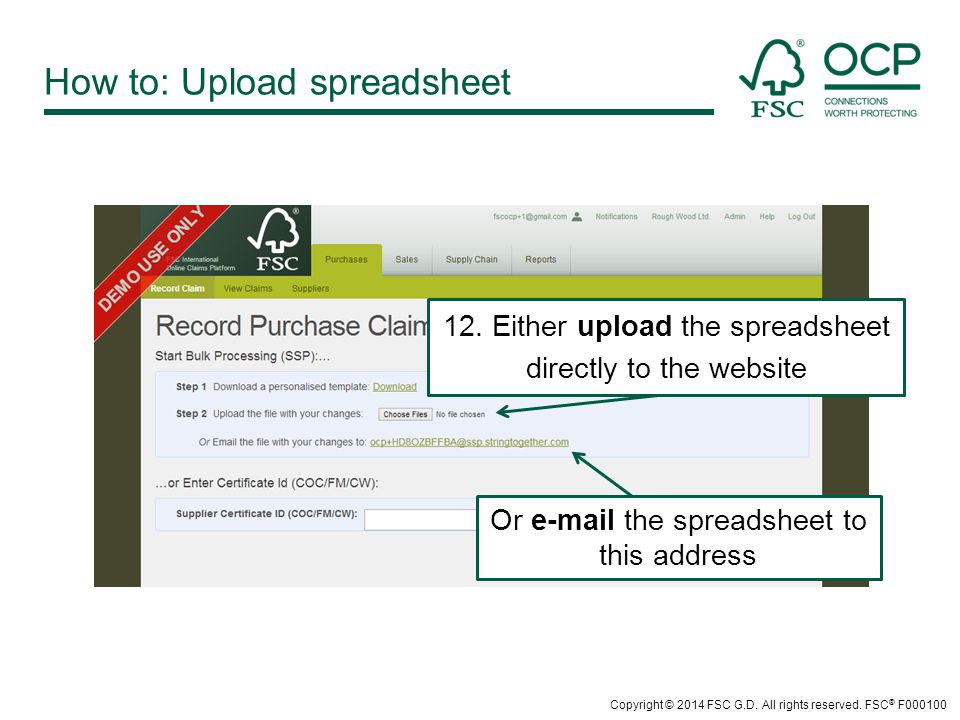 How to: Upload spreadsheet Or  the spreadsheet to this address 12.