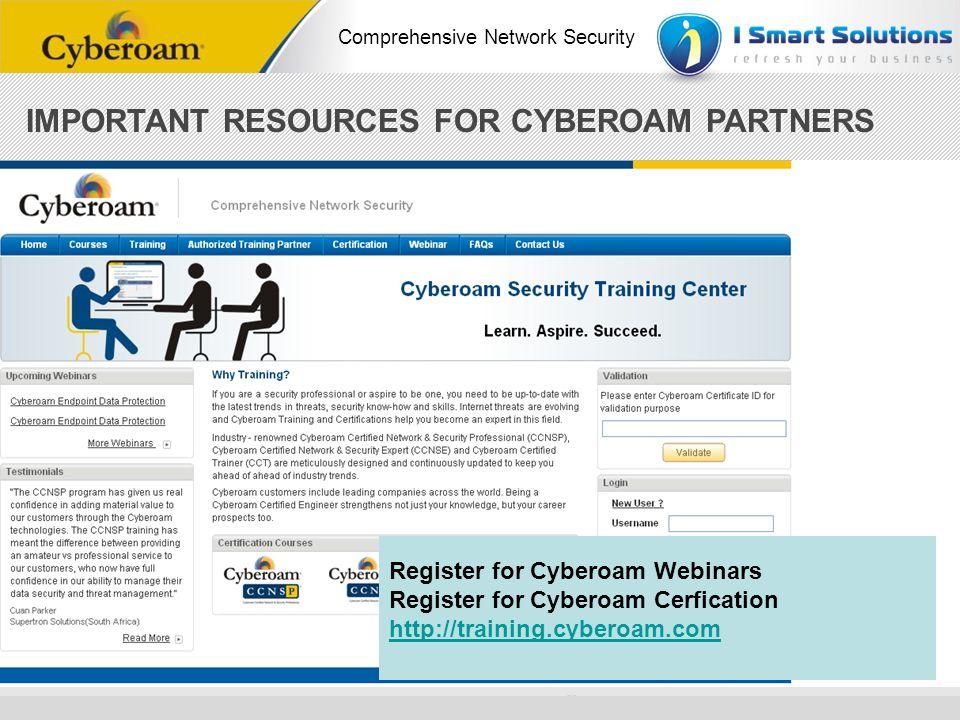 www.cyberoam.com © Copyright 2010 Elitecore Technologies Ltd. All Rights Reserved. Comprehensive Network Security IMPORTANT RESOURCES FOR CYBEROAM PAR