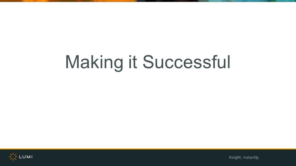 Making it Successful