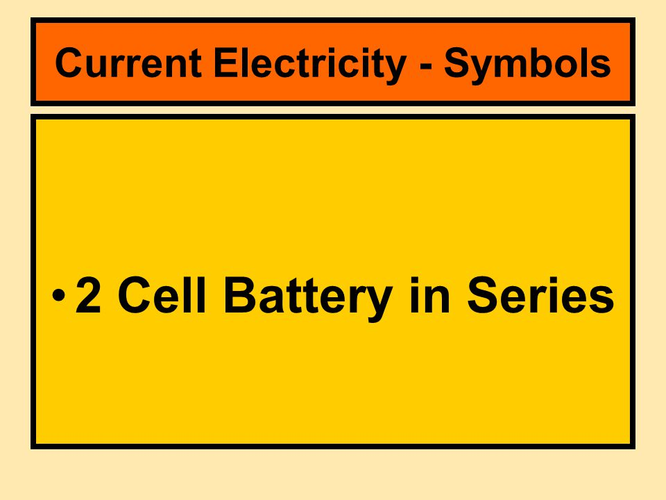 2 Cell Battery in Series