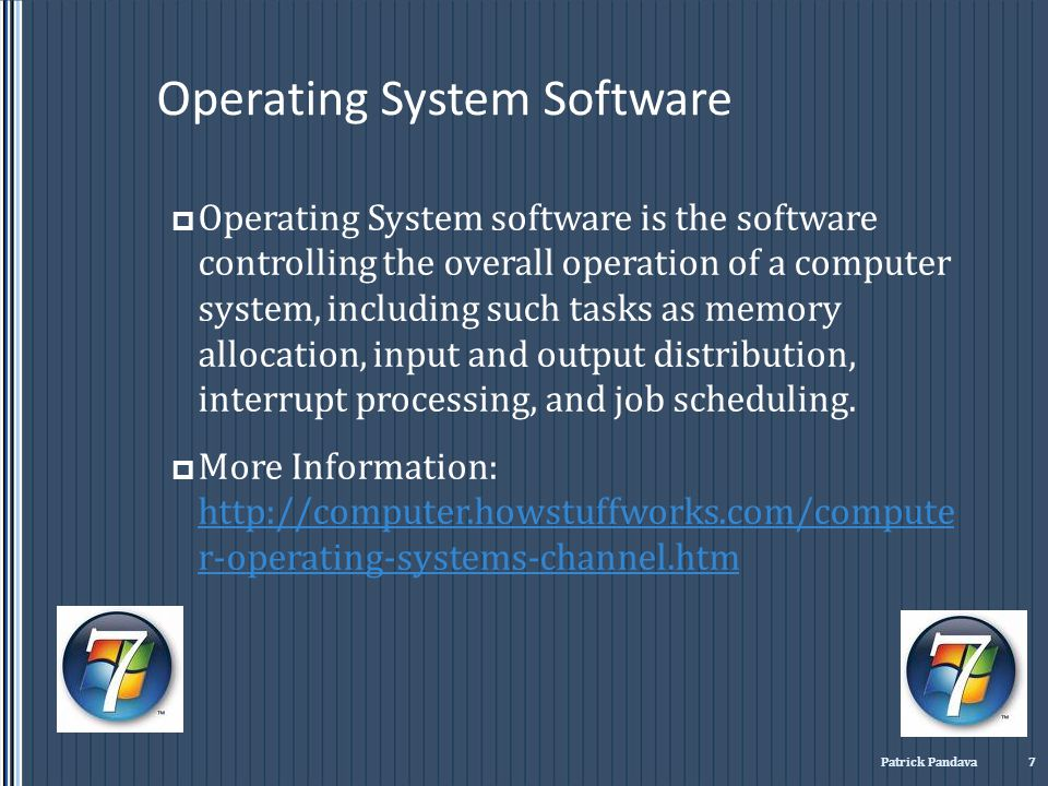 Operating System Software Operating System software is the software controlling the overall operation of a computer system, including such tasks as me