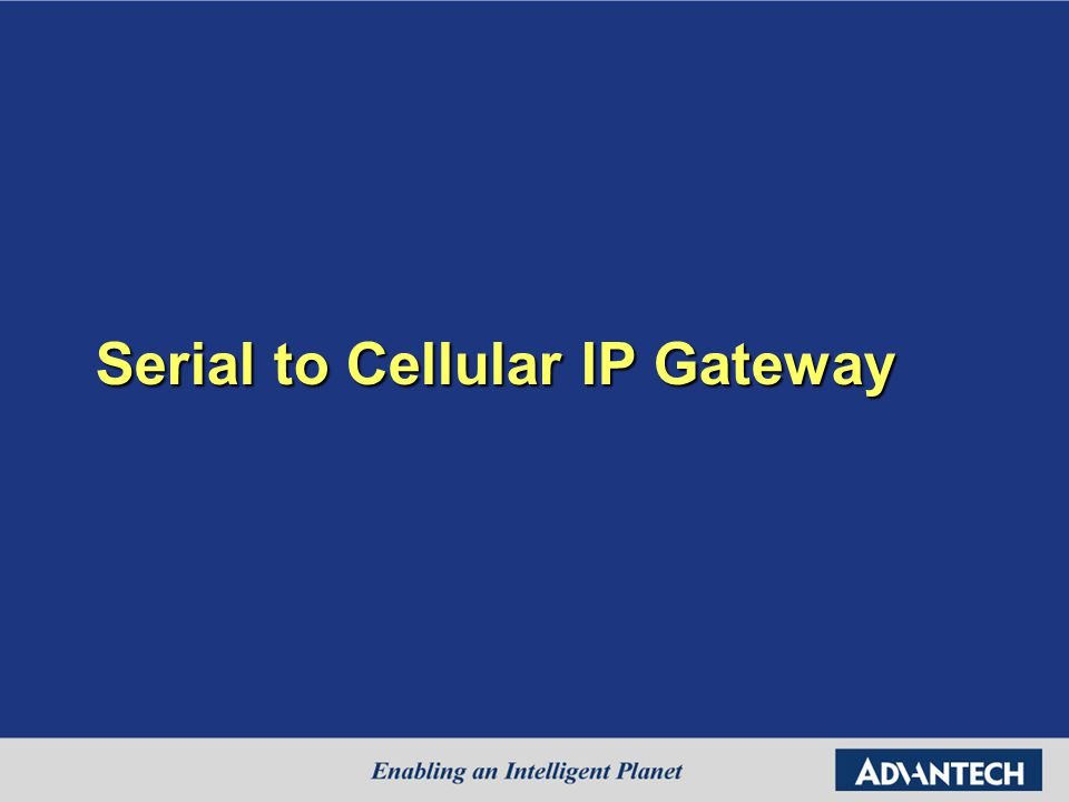 Serial to Cellular IP Gateway