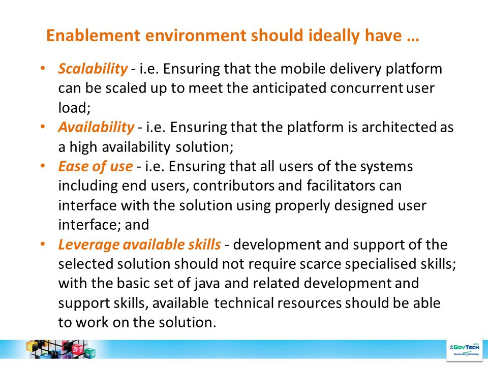 Enablement environment should ideally have … Scalability - i.e.