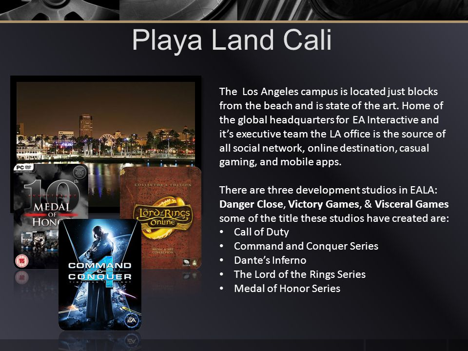 Playa Land Cali The Los Angeles campus is located just blocks from the beach and is state of the art.