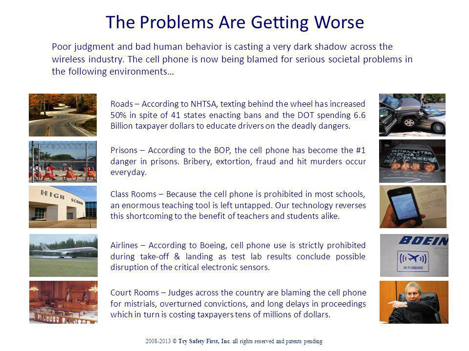 The Problems Are Getting Worse Poor judgment and bad human behavior is casting a very dark shadow across the wireless industry.