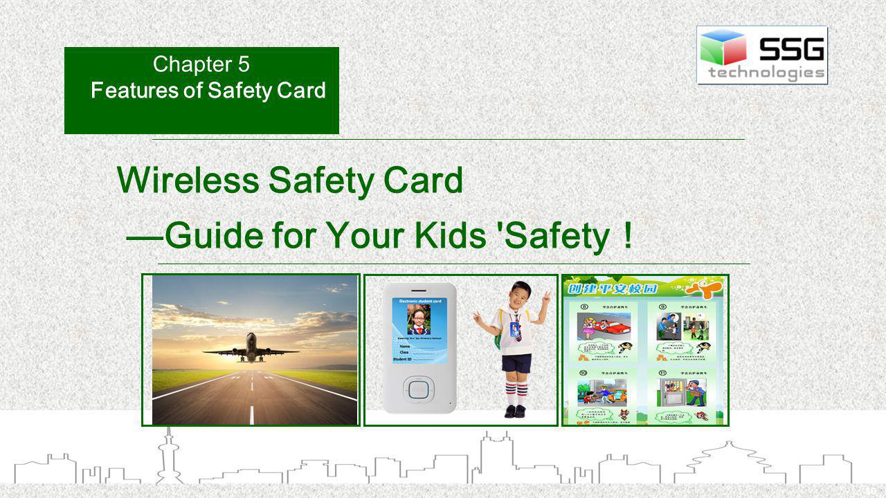 10 Wireless Safety Card Guide for Your Kids Safety Chapter 5 Features of Safety Card