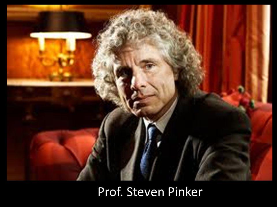 Prof. Steven Pinker