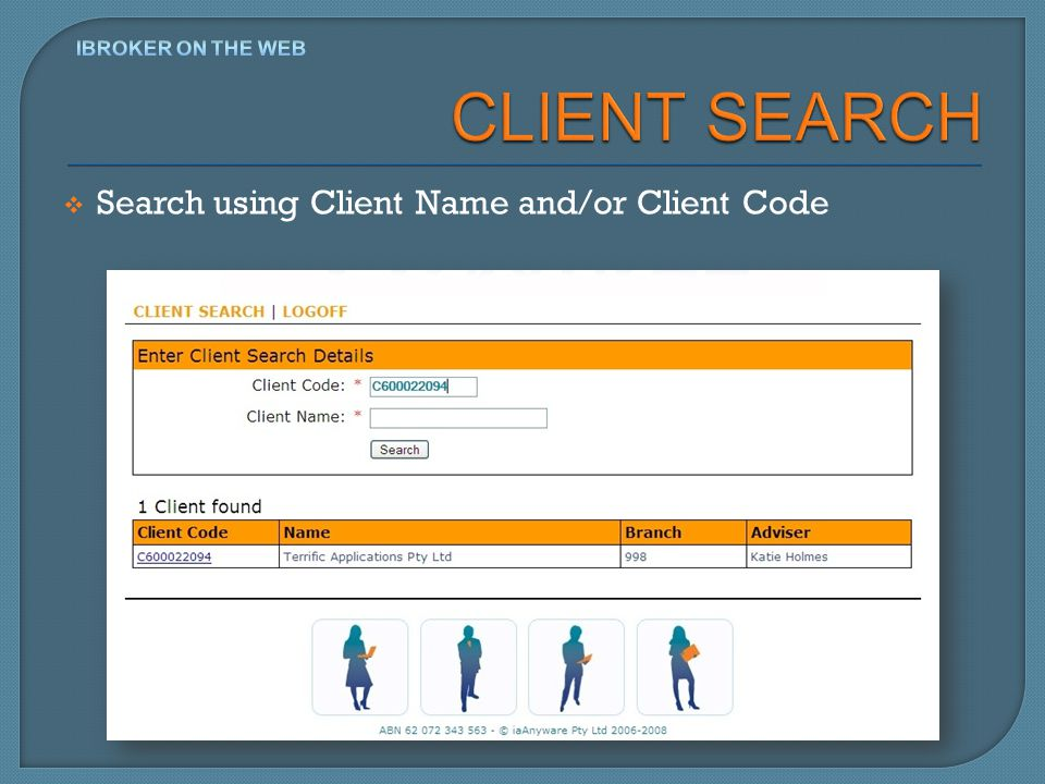 Search using Client Name and/or Client Code