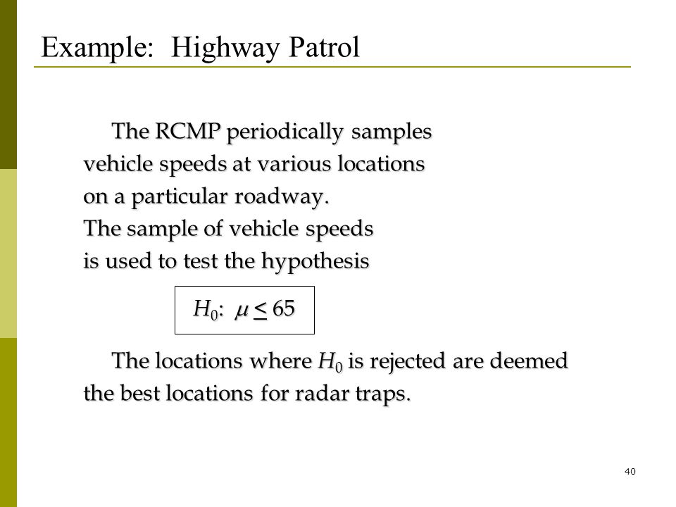 40 The RCMP periodically samples The RCMP periodically samples vehicle speeds at various locations on a particular roadway.
