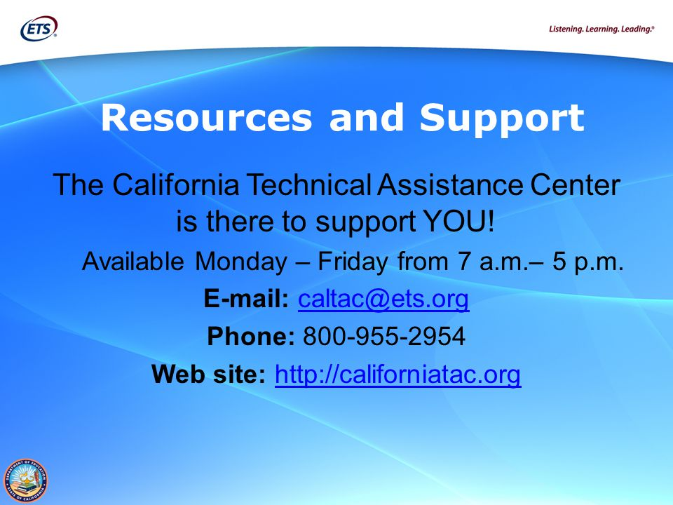 The California Technical Assistance Center is there to support YOU.