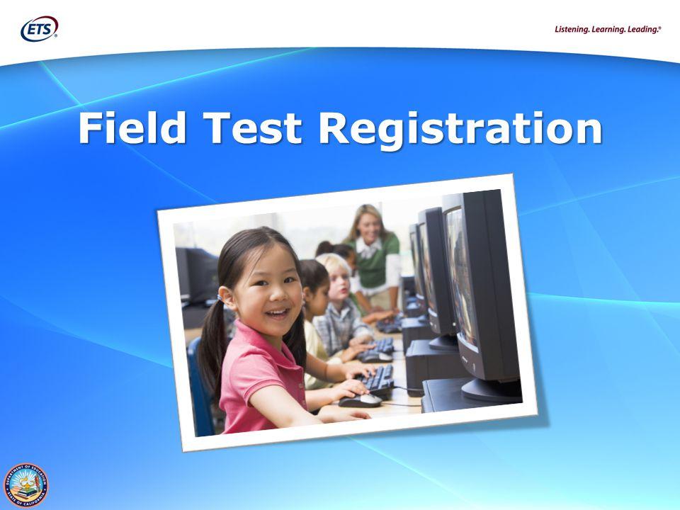 Field Test Registration