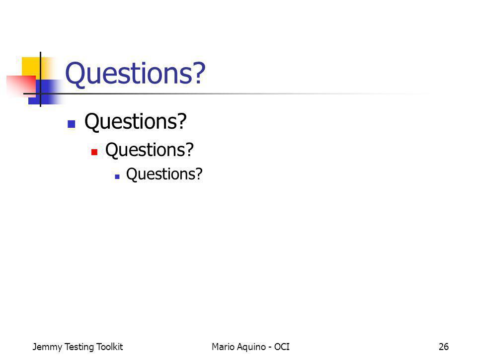 Jemmy Testing ToolkitMario Aquino - OCI26 Questions