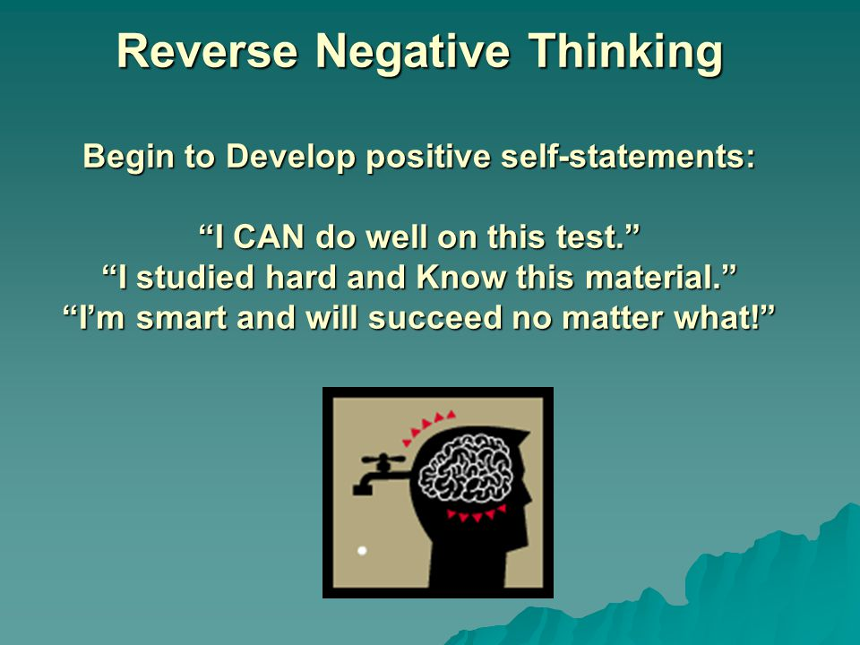 Control Negative Thinking You can control what you think!.