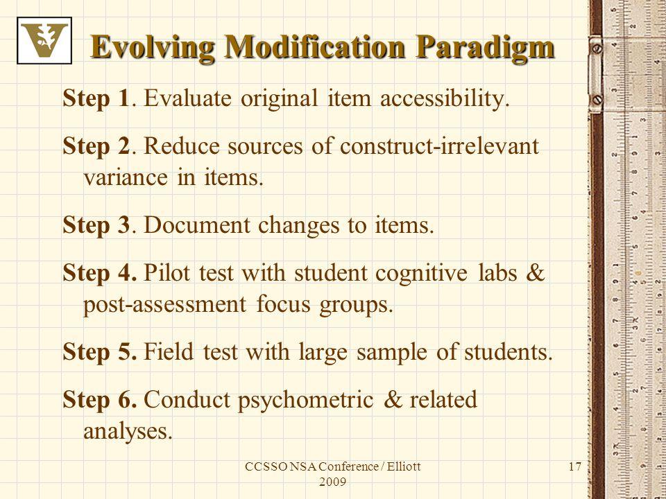 CCSSO NSA Conference / Elliott 2009 17 Evolving Modification Paradigm Step 1.